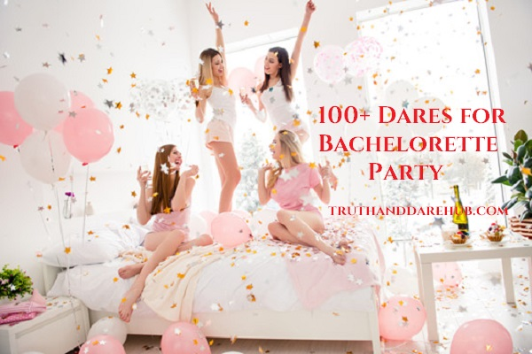 dares for bachelorette party